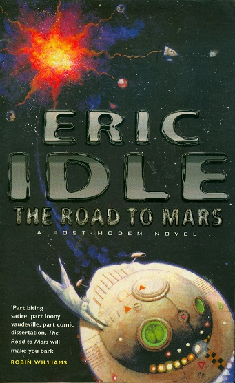 Secondhand Used Book - THE ROAD TO MARS by Eric Idle