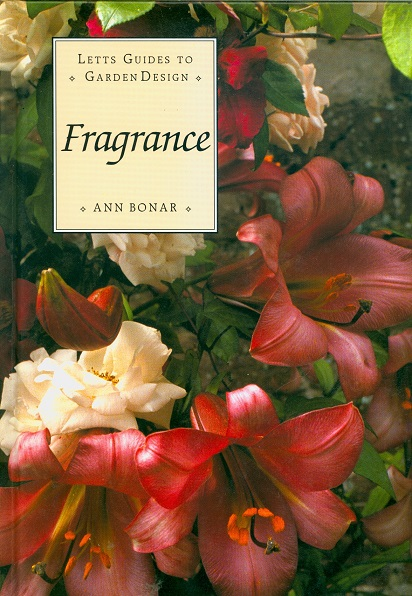 Secondhand Used Book - LETTS GUIDE TO GARDEN DESIGN: FRAGRANCE by Ann Bonar