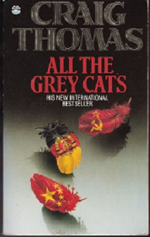 Secondhand Used Book - ALL THE GREY CATS by Craig Thomas