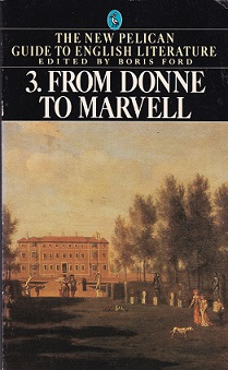 Secondhand Used Book - THE NEW PELICAN GUIDE TO ENGLISH LITERATURE 3: FROM DONNE TO MARVEL edited by Boris Ford