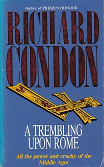 Secondhand Used Book – A TREMBLING UPON ROME by Richard Condon
