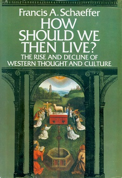 Secondhand Used Book - HOW SHOULD WE THEN LIVE? by Francis A. Schaeffer