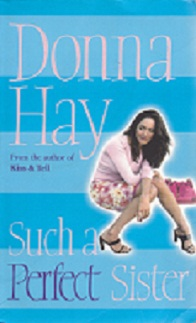 Secondhand Used Book - SUCH A PERFECT SISTER by Donna Hay