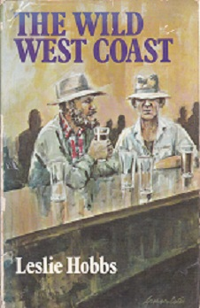 Secondhand Used Book - THE WILD WEST COAST by Leslie Hobbs