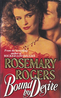 Secondhand Used Book - BOUND BY DESIRE by Rosemary Rogers