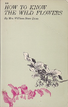 Secondhand Used Book - HOW TO KNOW THE WILD FLOWERS by Mrs William Starr Dana
