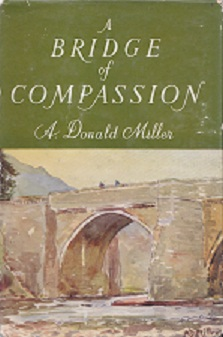 Secondhand Used Book - A BRIDGE OF COMPASSION by A Donald Miller