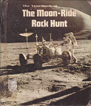 Secondhand Used Book - THE TRUE BOOK OF THE MOON-RIDE ROCK HUNT by Margaret Friskey