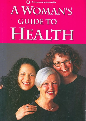 Secondhand Used Book - A WOMAN'S GUIDE TO HEALTH: A CONSUMERS' INSTITUTE GUIDE