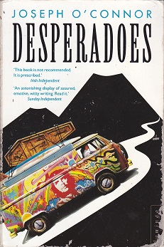 Secondhand Used Book - DESPERADOES by Joseph O'Connor