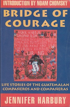 Secondhand Used Book - BRIDGE OF COURAGE by Jennifer Harbury