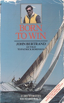 BORN TO WIN by John Bertrand