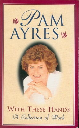 Secondhand Used Book - WITH THESE HANDS by Pam Ayres