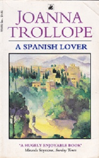 Secondhand Used Book - A SPANISH LOVER by Joanna Trollope