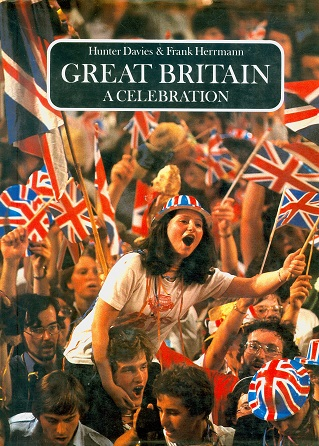 Secondhand Used Book - GREAT BRITAIN A CELEBRATION by Hunter Davies & Frank Hermann