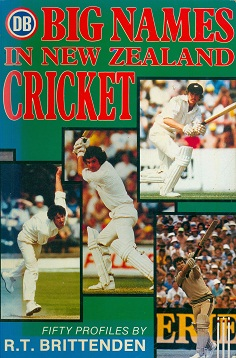 Secondhand Used book -  DB BIG NAMES IN NEW ZEALAND CRICKET by R.T. Brittenden