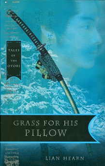 Secondhand Used Book - TALES OF THE OTORI: GRASS FOR HIS PILLOW by Lian Hearn