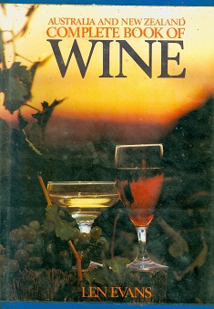 Secondhand Used Book - AUSTRALIA AND NEW ZEALAND COMPLETE BOOK OF WINE by Len Evans