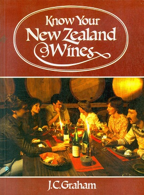 Secondhand Used Book - KNOW YOUR NEW ZEALAND WINES by J C Graham