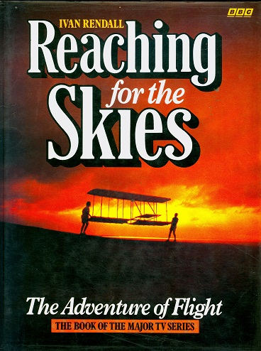 Secondhand Used Book - REACHING FOR THE SKIES by Ivan Rendall