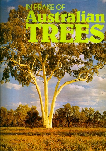 Secondhand Used Book - IN PRAISE OF AUSTRALIAN TREES by Vincent Serventy