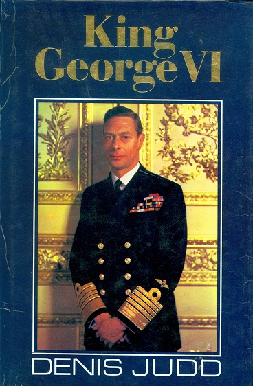 Secondhand Used Book - KING GEORGE VI by Denis Judd