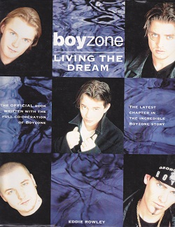 Secondhand Used Book - BOYZONE: LIVING THE CREAM by Eddie Rowley