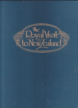 Secondhand Used Book - THE ROYAL VISIT TO NEW ZEALAND by J H Richards