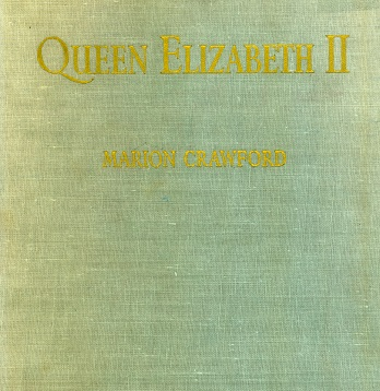 Secondhand Used Book - QUEEN ELIZABETH II by Marion Crawford