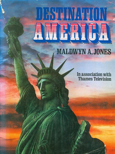 Secondhand Used Book - DESTINATION AMERICA by Maldwyn A Jones