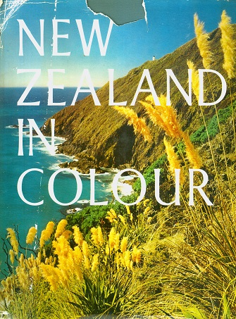 Secondhand Used Book - NEW ZEALAND IN COLOUR by James K Baxter