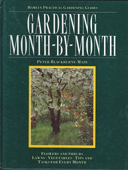 Secondhand Used Book - HAMLYN'S PRACTICAL GARDENING GUIDES: GARDENING MONTH-BY-MONTH by Peter Blackcurne-Maze