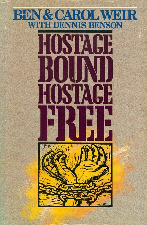 Secondhand Used Book - HOSTAGE BOUND HOSTAGE FREE by Ben & Carol Weir with Dennis Benson