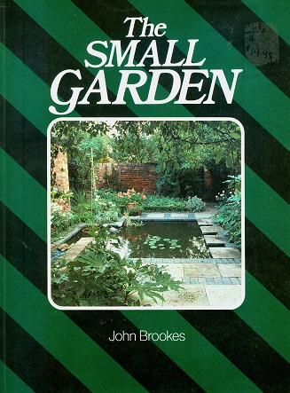 Secondhand Used Book - THE SMALL GARDEN by John Brookes