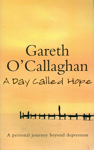 Secondhand Used Book - A DAY CALLED HOPE by Gareth O'Callaghan