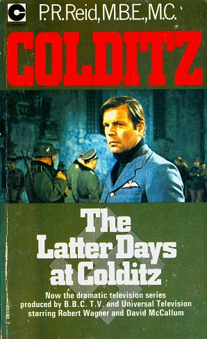Secondhand Used Book - THE LATTER DAYS AT COLDITZ by P R Reid