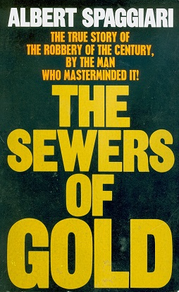 Secondhand Used Book - THE SEWERS OF GOLD by Albert Spaggiari