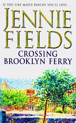 Secondhand Used Book - CROSSING BROOKLYN FERRY by Jennie Fields