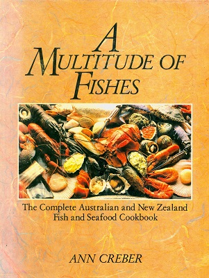 Secondhand Used Book - A MULTITUDE OF FISHES by Ann Creber