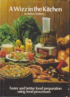 Secondhand Used Book - A WIZZ IN THE KITCHEN by Robyn Embury