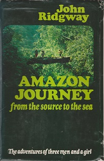 Secondhand Used Book - AMAZON JOURNEY by John Ridgway