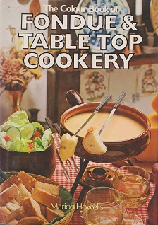 Secondhand Used Book - FONDUE & TABLE TOP COOKERY by Marion Howells