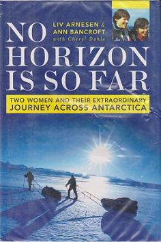 Secondhand Used Book - NO HORIZON IS SO FAR by Liv Arnesen & Ann Bancroft
