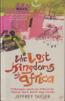 Secondhand Used Book - THE LOST KINGDOMS OF AFRICA by Jeffrey Tayler