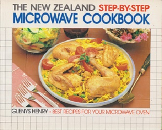 Secondhand Used Book - THE NEW ZEALAND STEP-BY-STEP MICROWAVE COOKBOOK by Glenys Henry