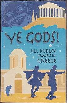 Secondhand Used Book - YE GODS! by Jill Dudley