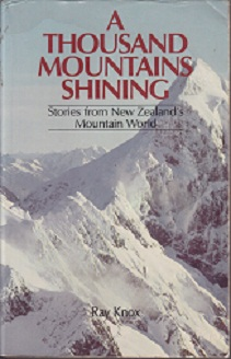 Secondhand Used Book - A THOUSAND MOUNTAINS SHINING edited by Ray Knox