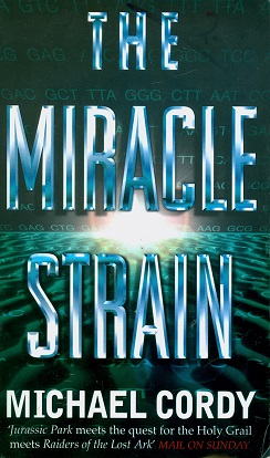 Secondhand Used Book - THE MIRACLE STRAIN by Michael Cordy