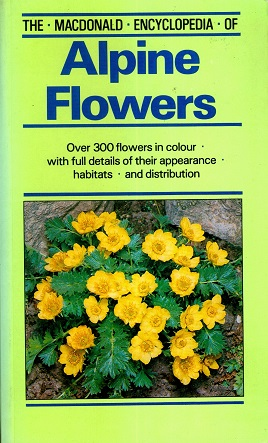 Secondhand Used Book - THE MACDONALD ENCYCLOPEDIA OF ALPINE FLOWERS