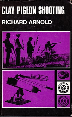 Secondhand Used Book - CLAY PIGEON SHOOTING by Richard Arnold